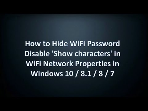 How to Hide WiFi Password in Windows 10/8/7 | Disable 'Show characters' in WiFi Network Properties