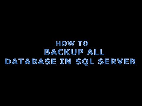 HOW TO BACKUP ALL DATABASES IN SQL SERVER