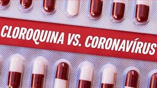 Cloroquina vs. coronavírus: o que a ciência diz sobre o uso do medicamento