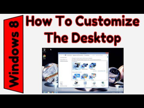 How to Customize the Windows 8 Desktop (Background, Screensaver, Windows Color)