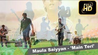 Maula Saiyyan -