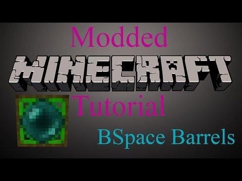 Modded Minecraft Tutorial - BSpace Barrels