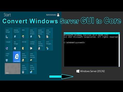 Successfully Convert Windows Server GUI to Core   Windows Server Core Editions...