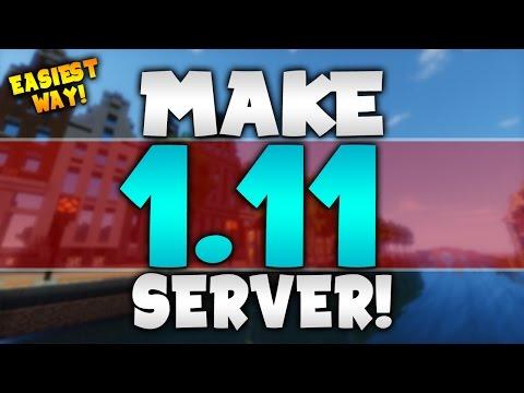 EASIEST WAY TO MAKE A MINECRAFT SERVER! | (1.11) (Portforwarding) (No Hamachi)