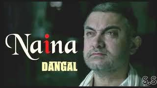 Naina song Dangal