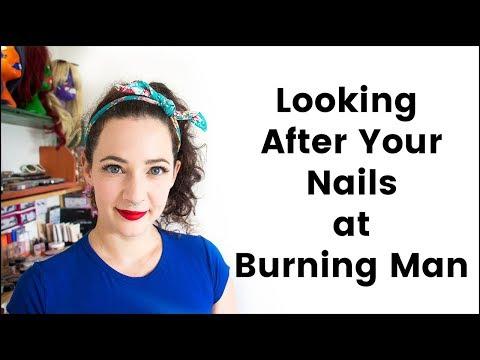Looking After Your Nails at Burning Man