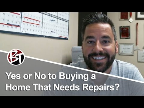 Phoenix Real Estate Agent: Yes or No to Buying a Home That Needs Repairs?