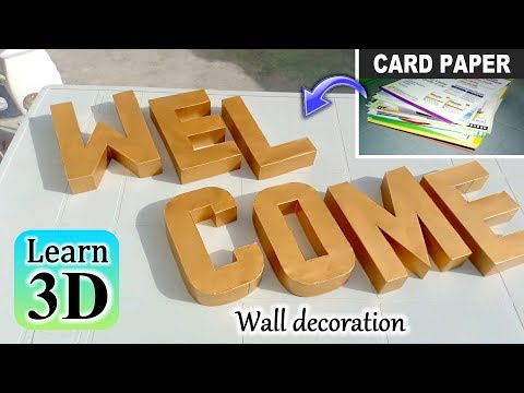 Learn to make 3d welcome letter from card paper step by step