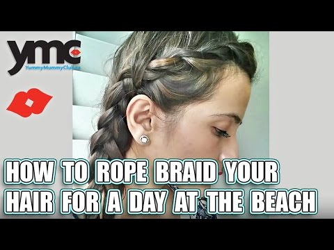 How to Rope Braid Your Hair for a Day at the Beach