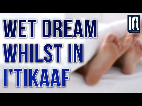 Q219 - Wet dream whilst in I'tikaaf