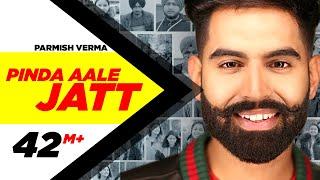 Parmish Verma | Pinda Aale Jatt (Official Video) | Desi Crew | Dil Diyan Gallan | Releasing 3rd May
