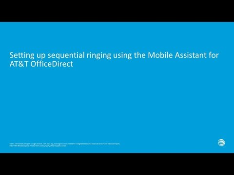 Setting up sequential ringing using the Mobile Assistant for AT&T OfficeDirect