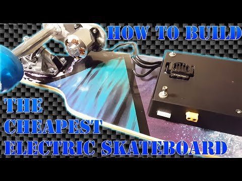 How to build the Cheapest electric skateboard