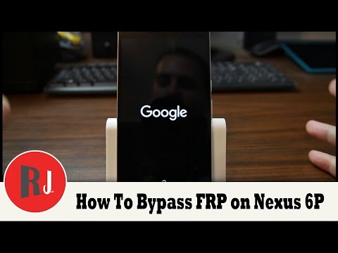 How to Bypass Factory Reset Protection on your Nexus 6P, 5X, 5, & 6