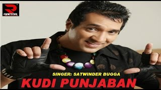 Satwinder Bugga | Kudi Punjaban | Latest Punjabi Song 2015 | Official Full Video HD