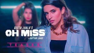 Song Teaser ► Oh Miss: Geeta Jhala Ft Kaptan Laadi | Full Video Releasing on 26 April 2019