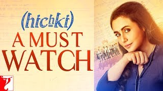 Hichki - A Must Watch | Rani Mukerji | In Cinemas Now