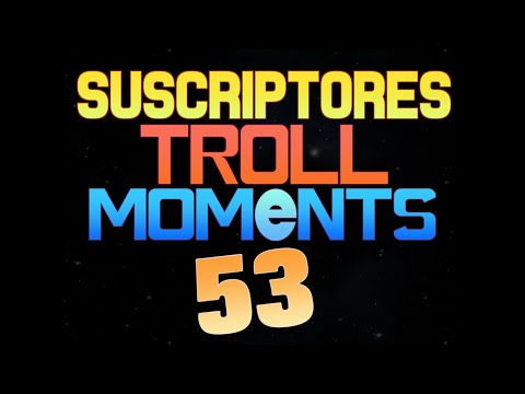 SUSCRIPTORES TROLL MOMENTS | Semana 53 (League of Legends)