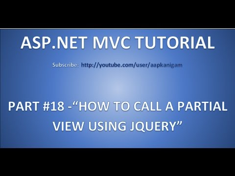 Part 18 - How to call a partial View using JQuery in ASP.NET MVC | 4 steps