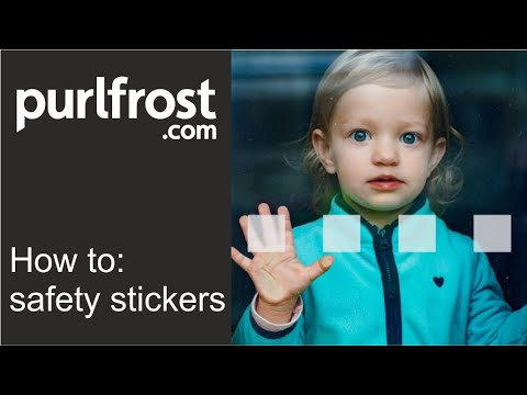 How to apply glass safety stickers by Purlfrost