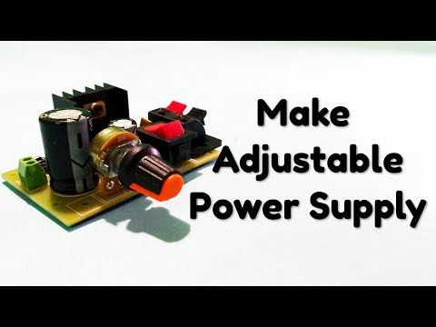 How to make Adjustable DC Power Supply using LM317