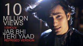 I-SHOJ - Jab Bhi Teri Yaad (Reprised Version) - Lyrics Video - Official Music Video - 2018