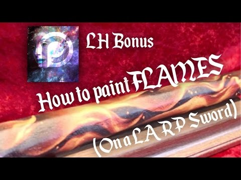 How To Paint Flames (On A LARP Sword) | LH EP 012.5
