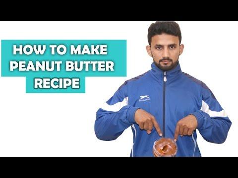 How To Make Peanut Butter Homemade Peanut Butter Recipe ( Hindi/Urdu/English )