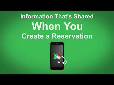 Google Maps   Info That's Shared When You Create A Reservation