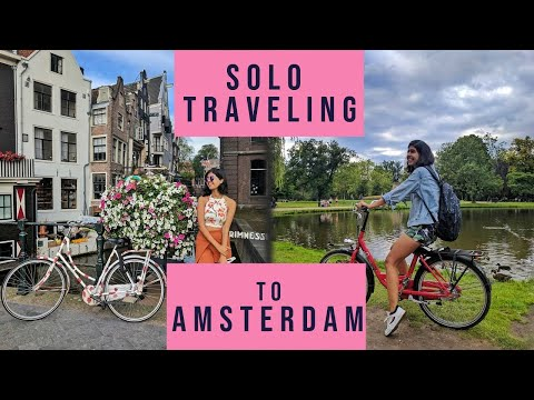 Indian Girl Backpacking in Europe: Amsterdam | Sejal Kumar
