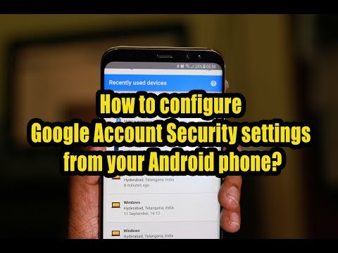 How to configure Google Account Security settings from your Android phone?