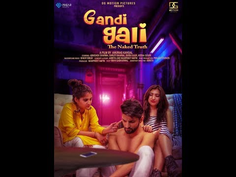Xxx Mp4 Gandi Gali The Naked Truth Short Movie Tesar 3gp Sex