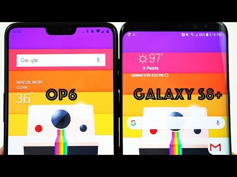 OnePlus 6 vs Galaxy S8+: 2018 on a Budget or 2017 Flagship?
