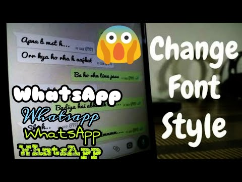 How To Change Whatsapp Font Style in Any Android Phone [ Without Root ]