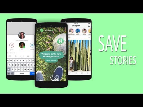 How to Download and Save Someone's WhatsApp Stories on your Smartphone !