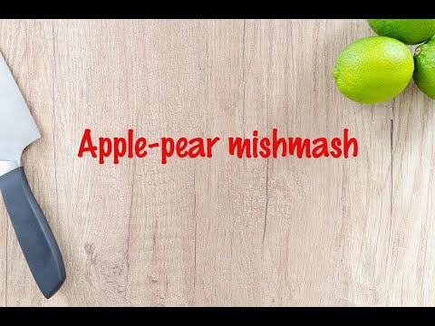 How to cook - Apple-pear mishmash