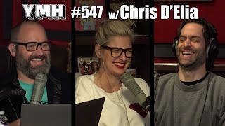 Your Mom's House Podcast - Ep. 547 w/ Chris D'Elia