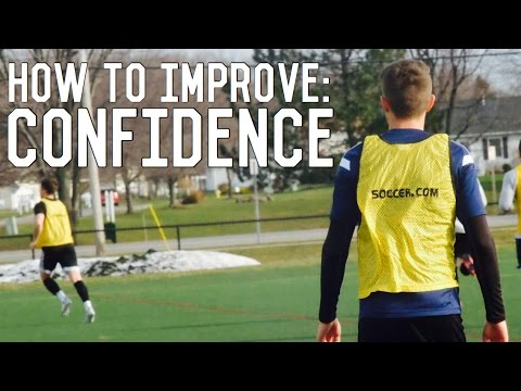 How To Improve Confidence | Mental Training For Footballers/Soccer Players | Episode One