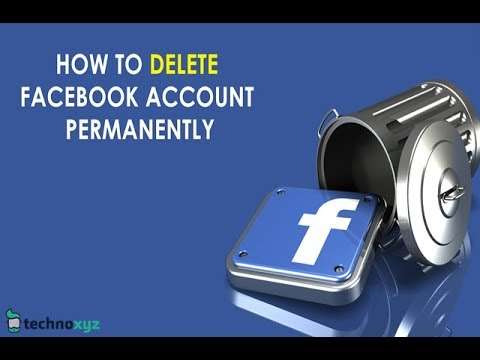 How to Delete Facebook Account Permanently (Updated 2018)