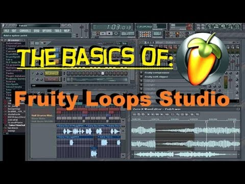 The Basics of Fruity Loops