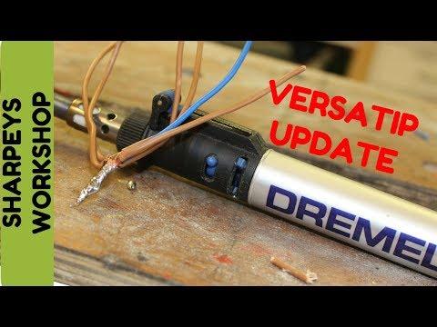 Soldering Hints and Tips Dremel Versatip Update