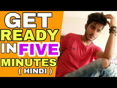 How To Get Ready In 5 Minutes | Hindi | How To Get Ready And Look Stylish In 5 Minutes