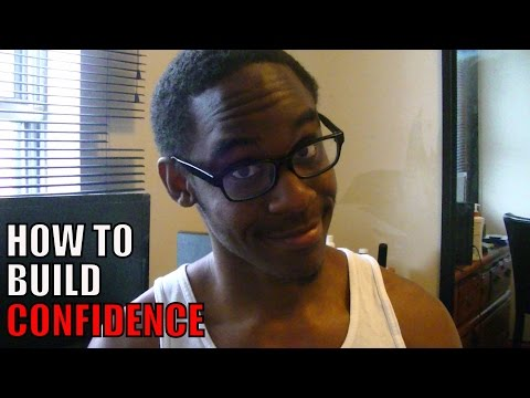 Tips On How To BUILD CONFIDENCE