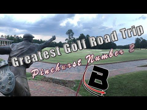Greatest Golf Road Trip (Pinehurst Number 2)