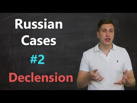 Russian cases - #2 - Declension