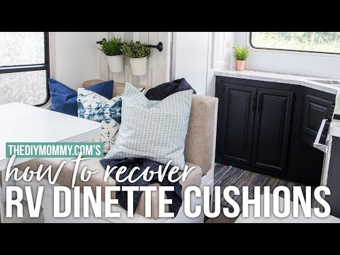 How to Recover RV Dinette Cushions | Our DIY Camper