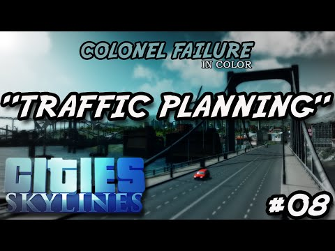 Cities Skylines #8 : Traffic Planning