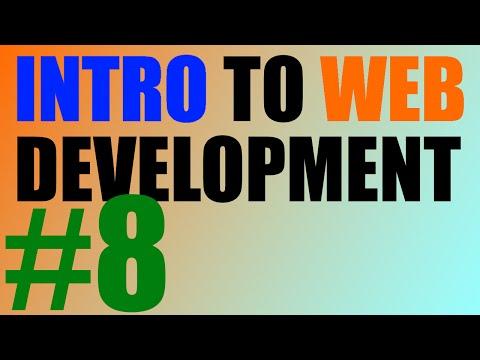 Intro to Web Development - 8 - Practice!