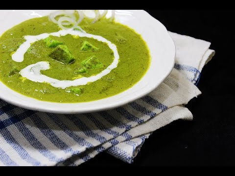 Palak Paneer | Cottage Cheese in Spinach Base Gravy - Chef Lall's Kitchen