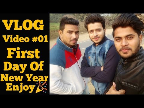 VLOG Video #01   First Day Of New Year Enjoy With Lucknow HeartKiller Prank,Mujeeb Riyaz Mohd Tabish